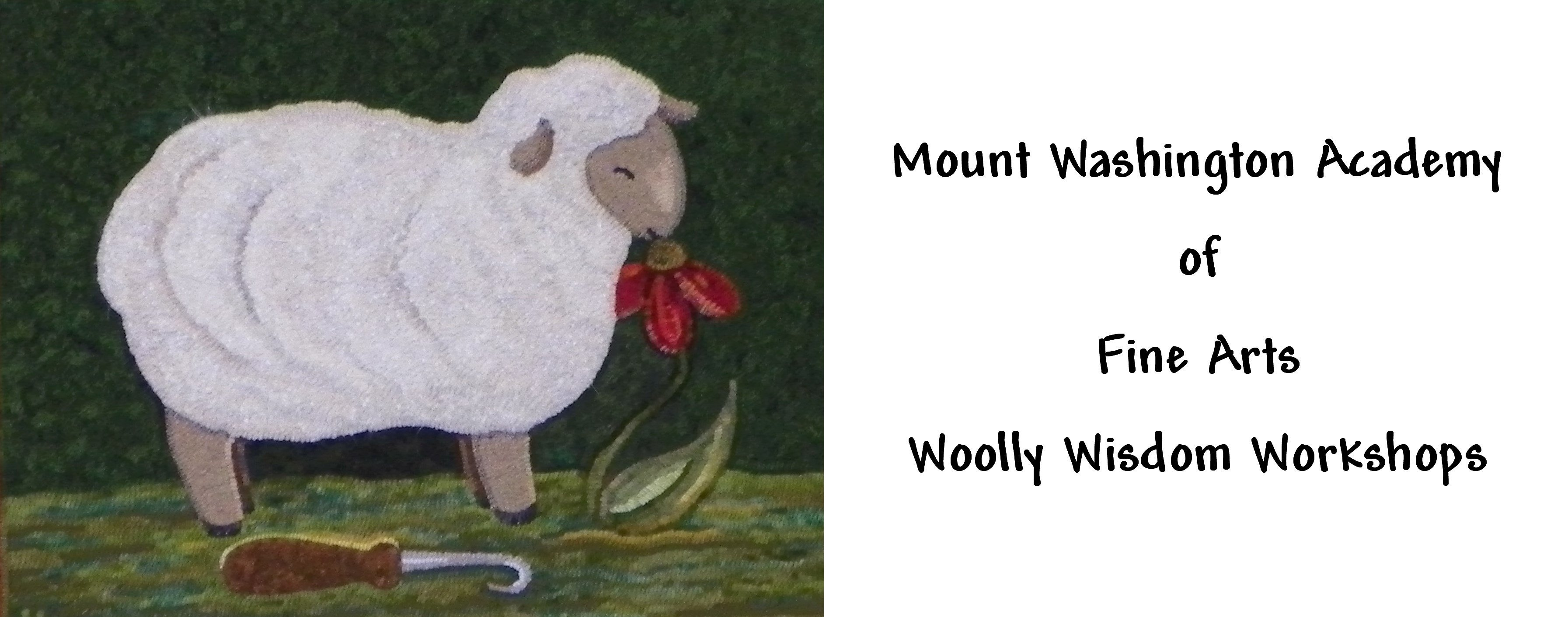 The Mt  Washington Academy of Fine Arts  Woolly Wisdom Workshop