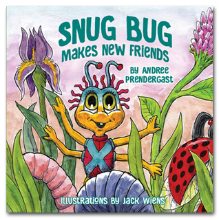 Snug Bug Makes New Friends children's book by Andree Prendergast.