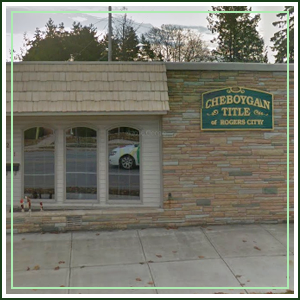 Cheboygan Title - Rogers City Office