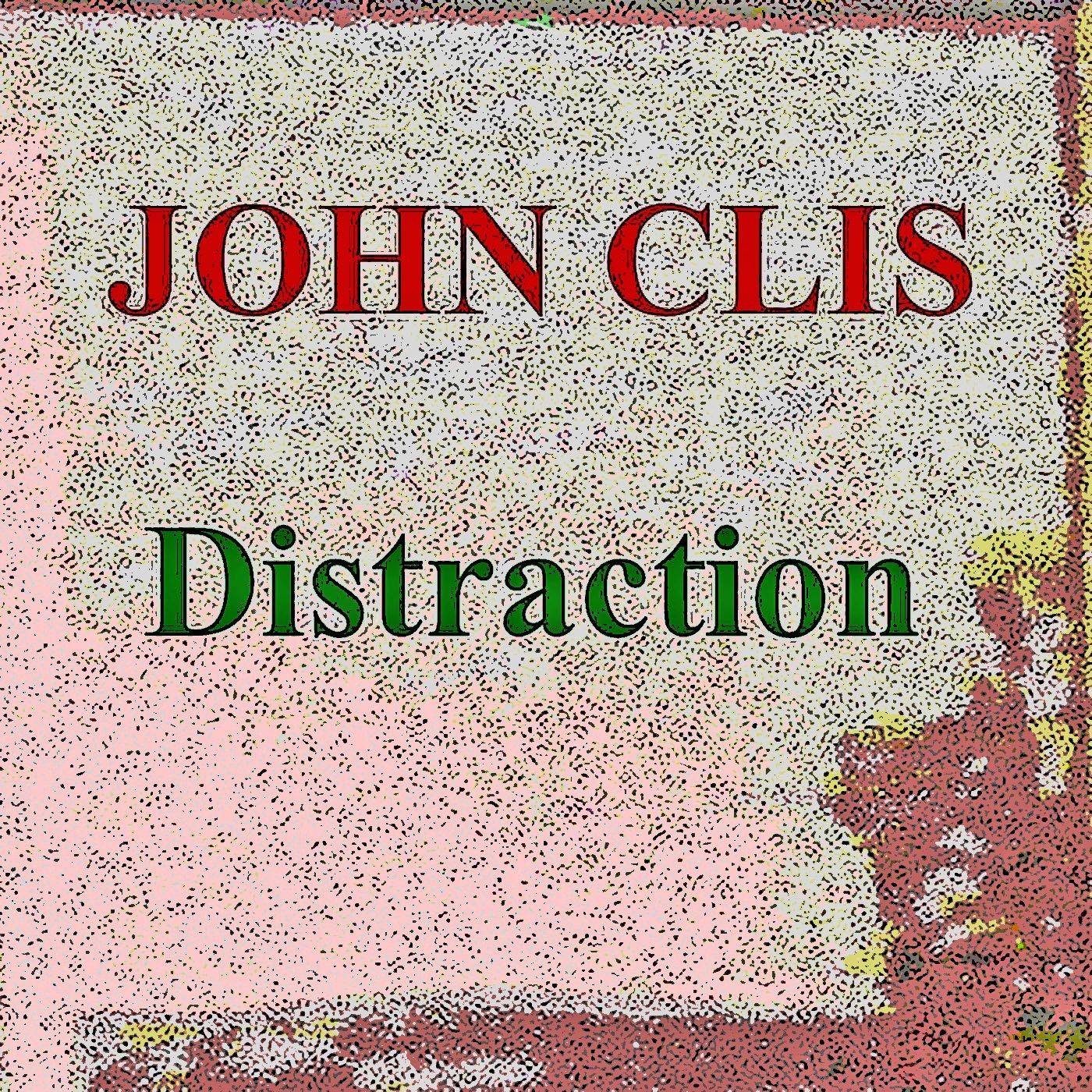 https://0201.nccdn.net/1_2/000/000/097/a77/John-Clis---Distraction---Picture-1-1400x1400.jpg
