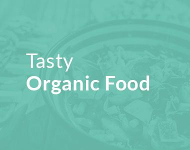 Tasty Organic Food