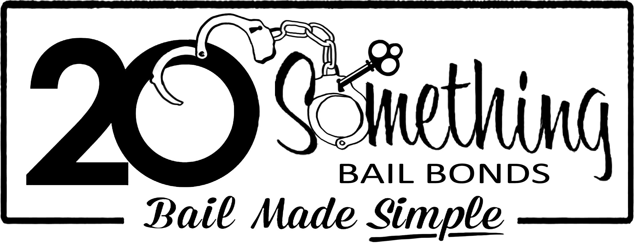 Bail Made Simple | 20 Something Bail Bonds