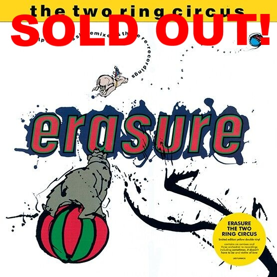 Erasure - 'The Two Ringed Circus'