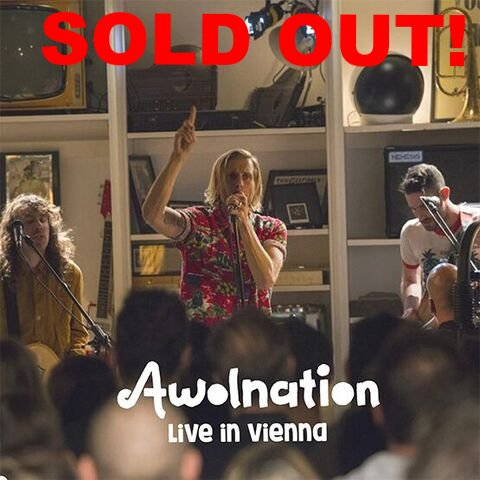 Awolnation - 'Live in Vienna'