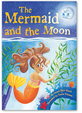 The Mermaid and the Moon - Children's Book