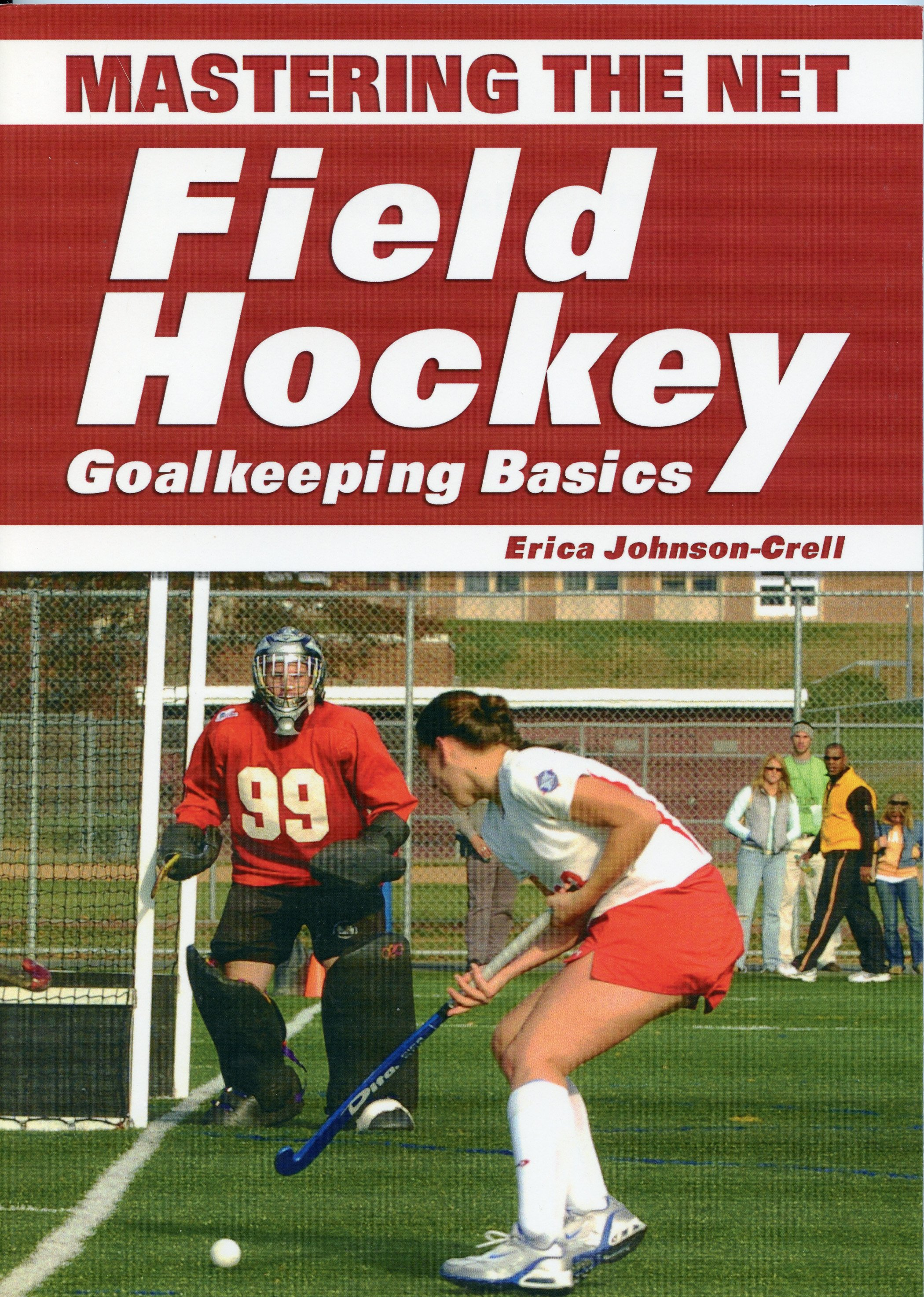 This book will help the beginner to intermediate goalkeeper succeed in the game and move to another level of play so that they can have proper technique and the confidence to execute those techniques in the game.  by Erica Crell ISBN: 978-1930546-87-5 $16.95 Published in 2007