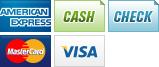 We accept American Express, Cash, Check, MasterCard and Visa.    