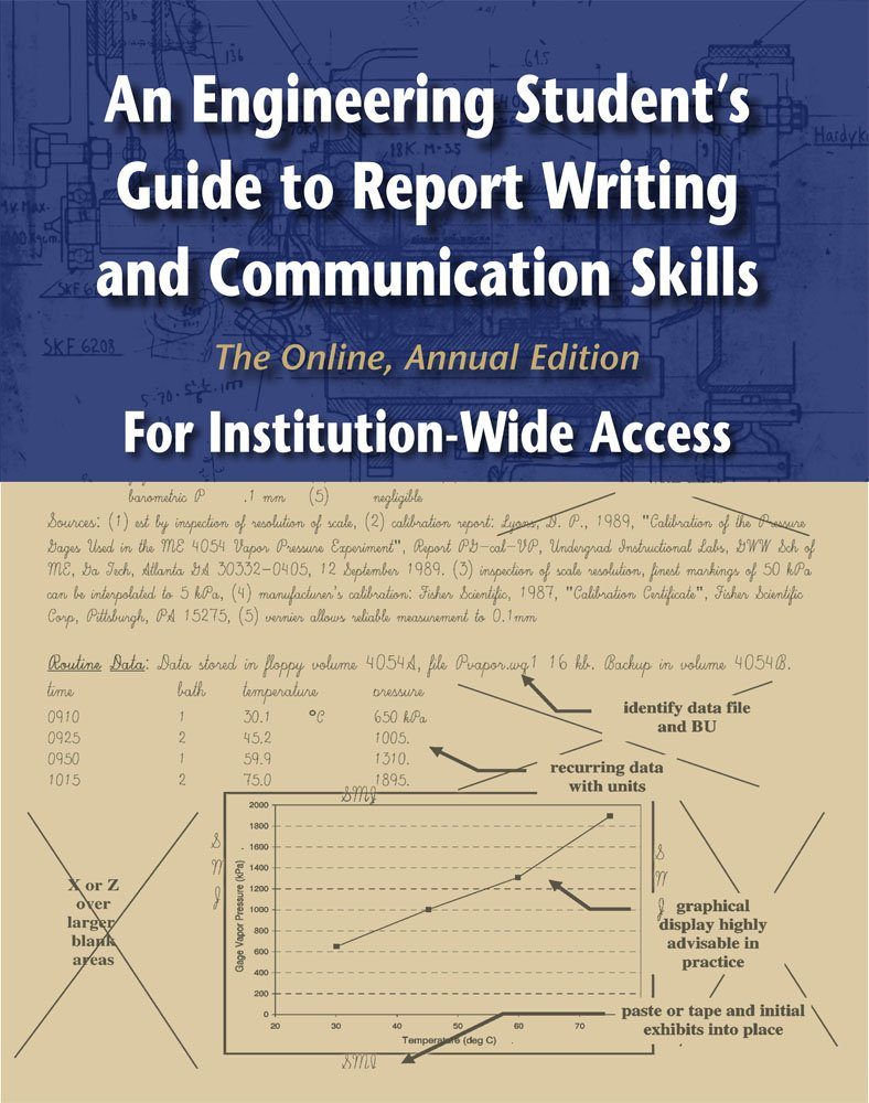 An Engineering Student's Guide to Report Writing and Communication Skills: The Online, Annual Edition