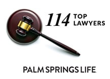 Palm Springs Life 114 Top Lawyers