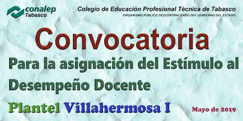 Convocatoria para la asignación del Estímulo  al Desempeño Docente, Plantel Villahermosa 1.