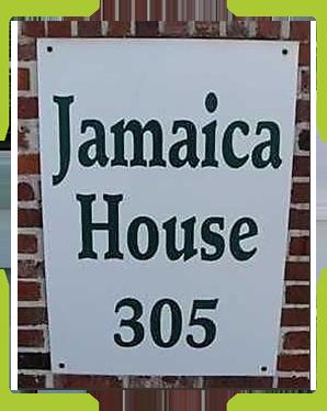 Jamaica House 305
