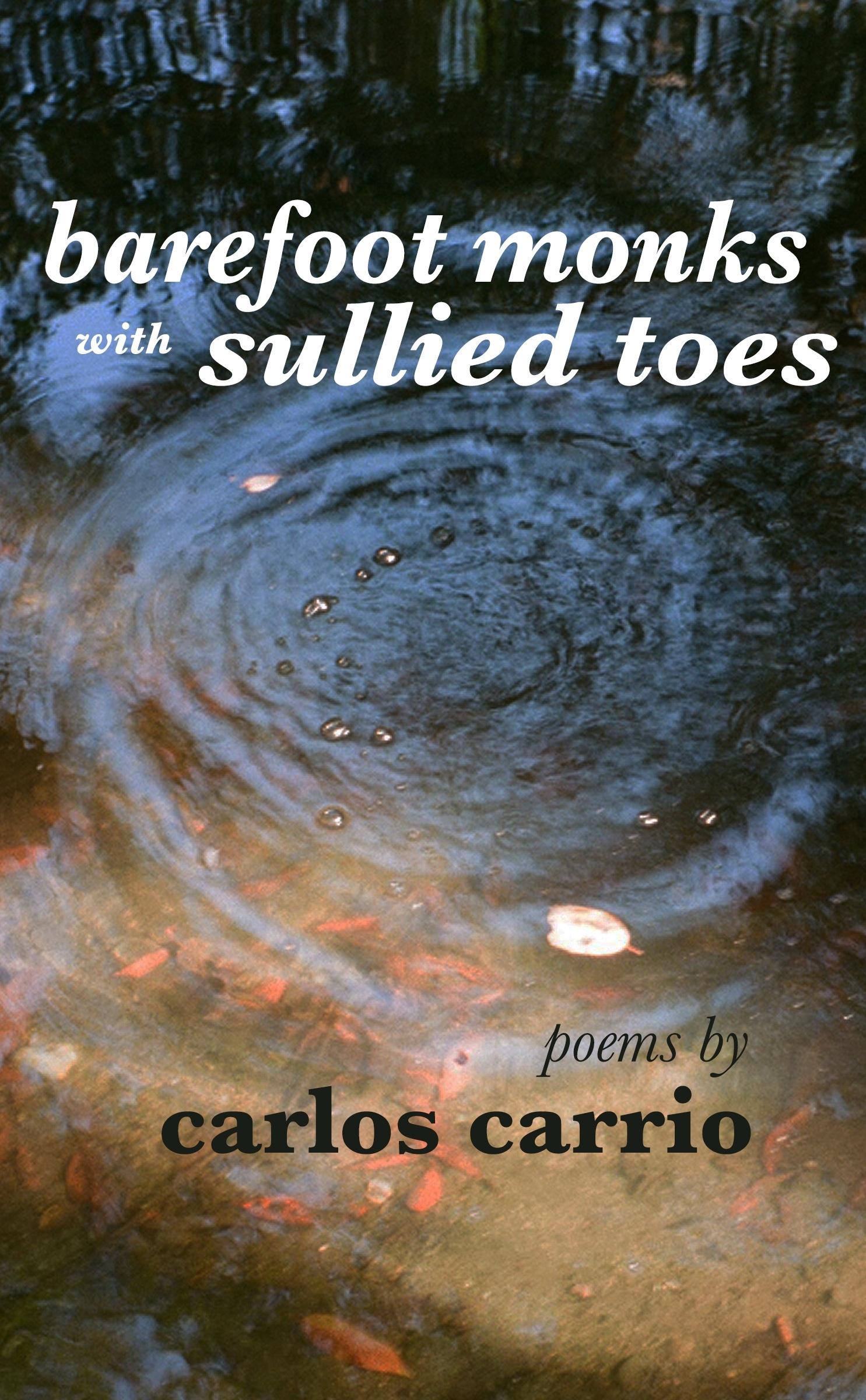 https://0201.nccdn.net/1_2/000/000/0c2/654/barefootmonks-Carlos-Carrio-Front-coverfinal-1485x2400.jpg