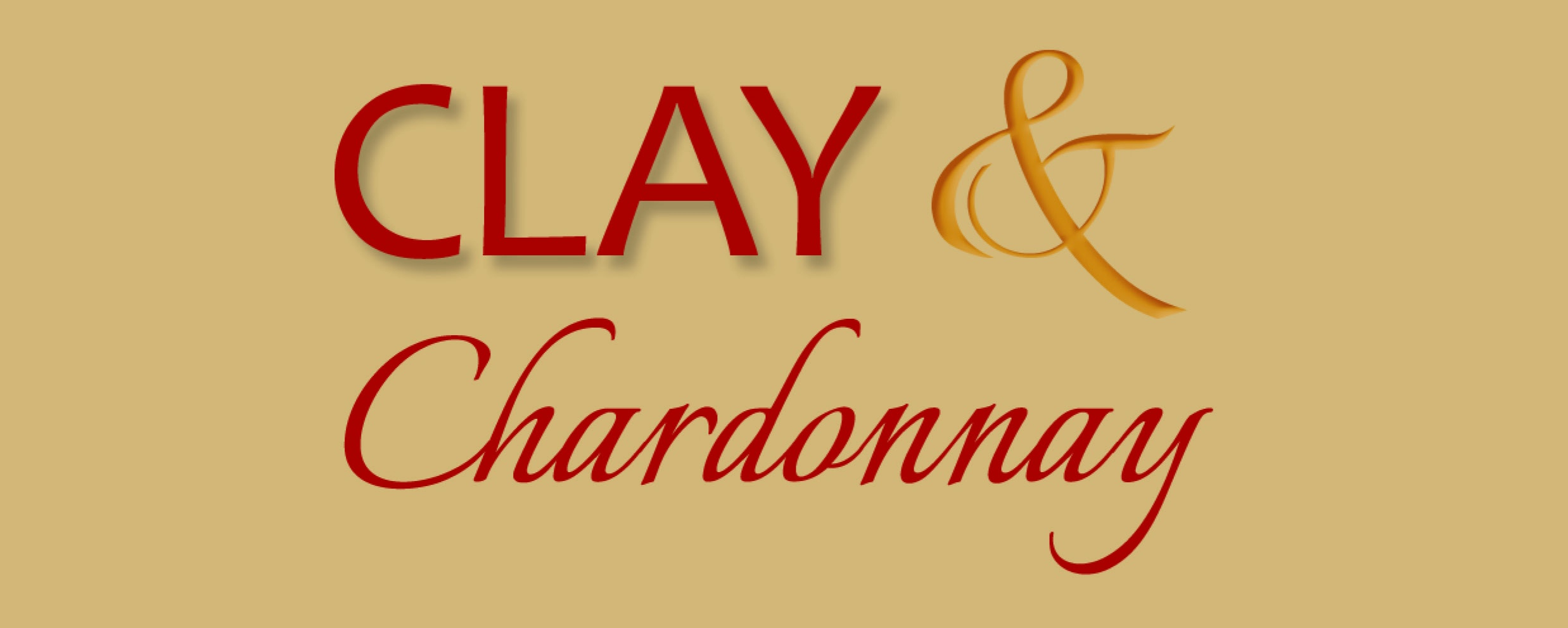 Sign Up For Clay and Chardonnay