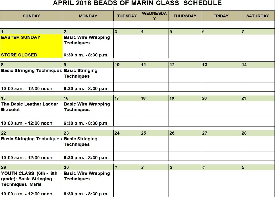 Beads of Marin April, 2018 Class Schedule