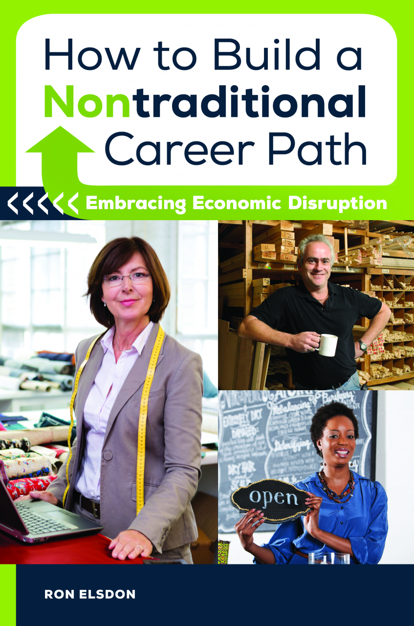 elsdon com how to build a nontraditional career path embracing elsdon com how to build a nontraditional career path embracing economic disruption