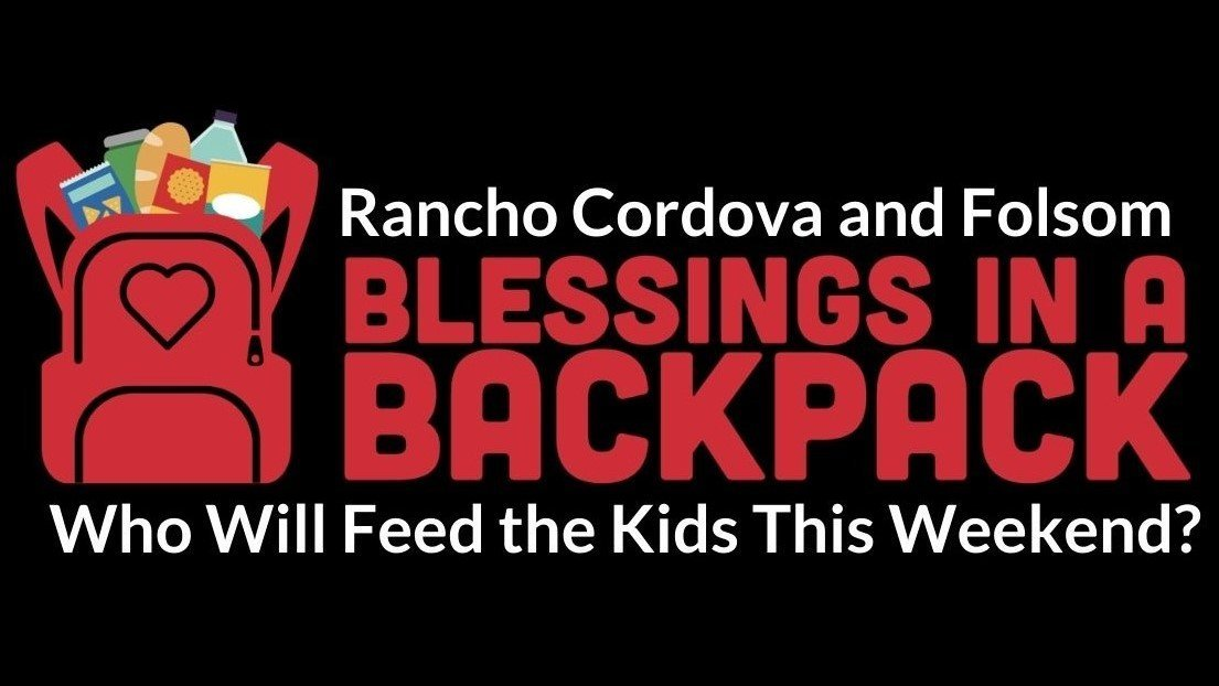 Blessings in a Backpack - Rancho Cordova