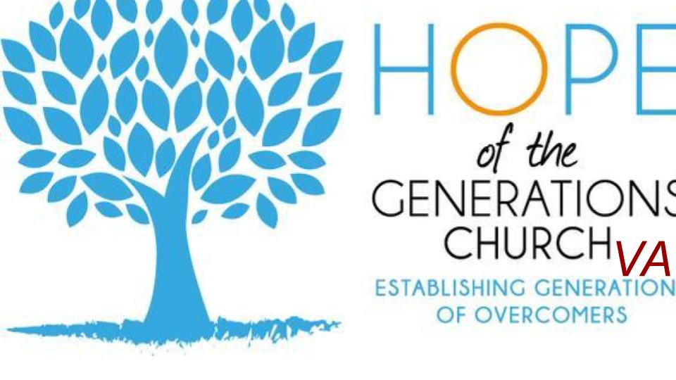 Hope of the Generations Church, VA