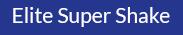 Elite Super Shake