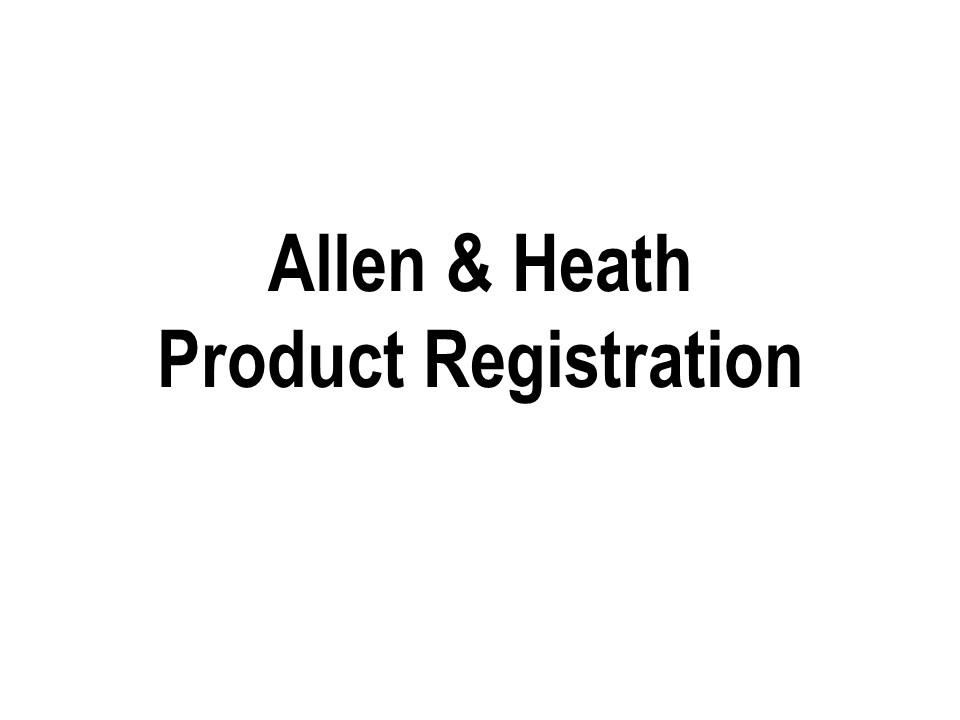 Allen & Heath Registration