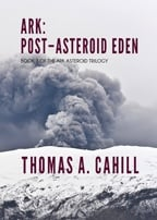 """Ark: Post-Asteroid Eden"" book cover, showing a volcanic eruption"