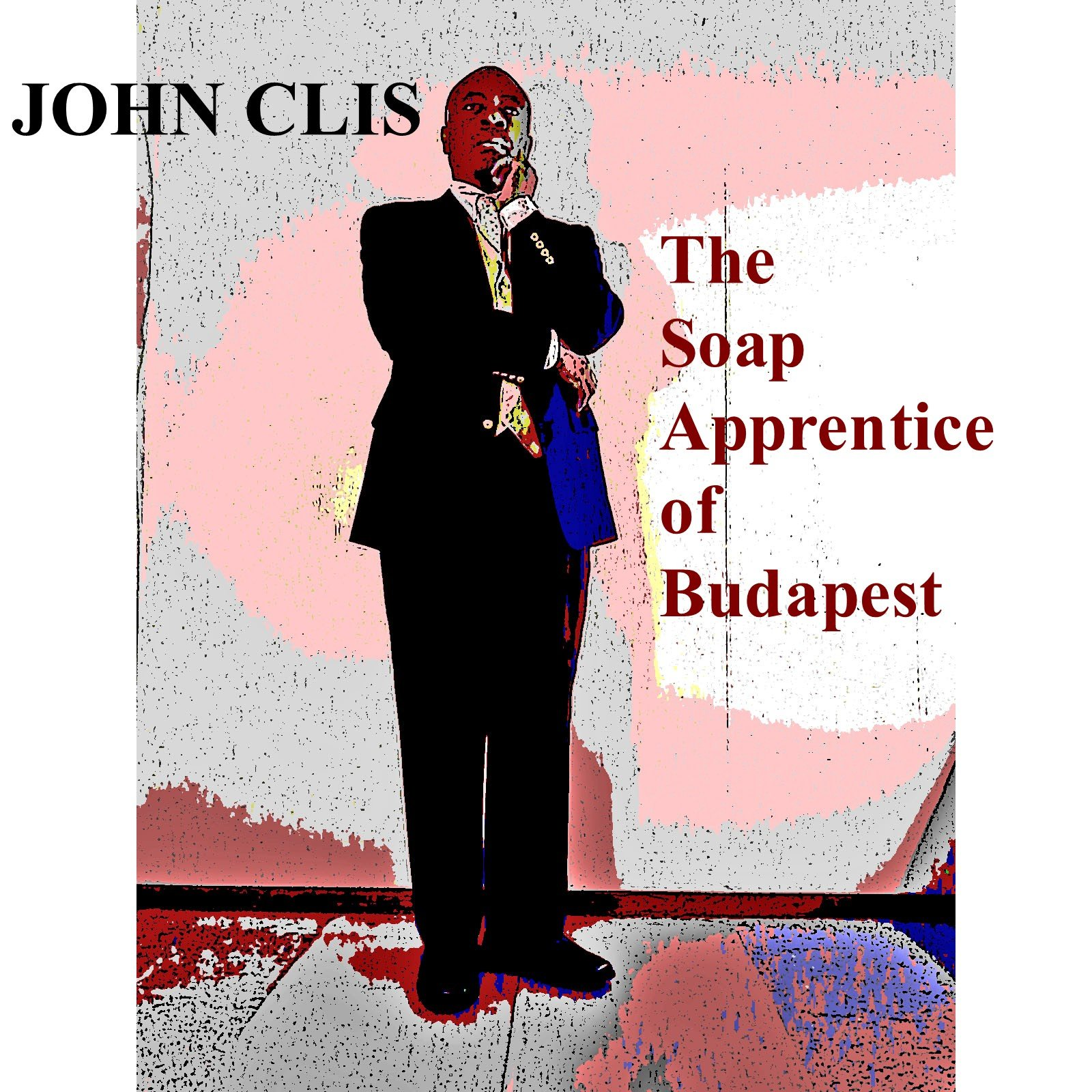 https://0201.nccdn.net/1_2/000/000/0e8/29b/John-Clis---The-Soap-Apprentice-of-Budapest---Pic-1.jpg