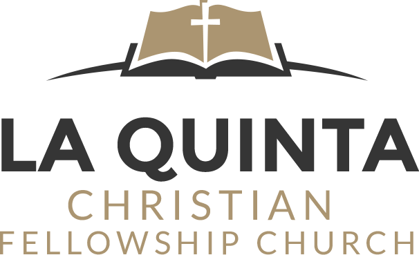 La Quinta Christian Fellowship Church | La Quinta, CA
