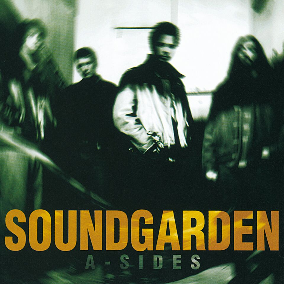 Soundgarden - 'A-Sides'