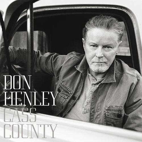 Don Henley's Cass County