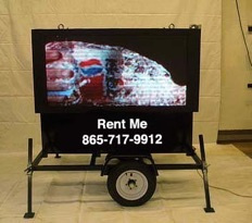 Towable LED Sign 3'x6' $150/day $450/week