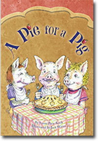A Pie for a Pig - Children's Book