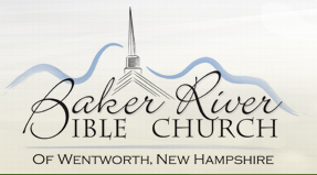 Baker River Bible Church in Wentworth, NH is an independent fundamental Bible Church.