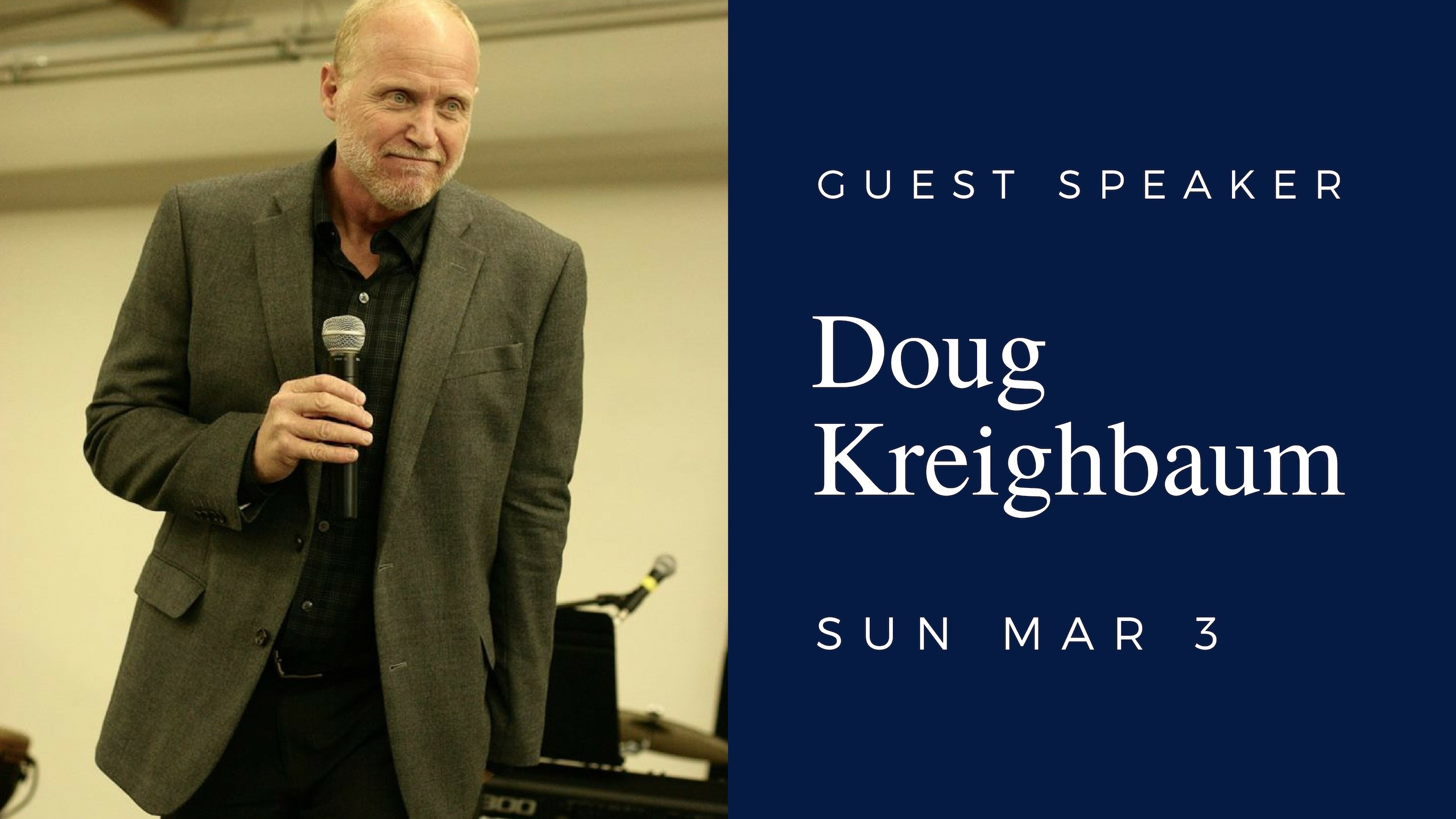 We invite you this Sunday at 10:15 AM as Doug Kreighbaum will be with us to encourage hearts.