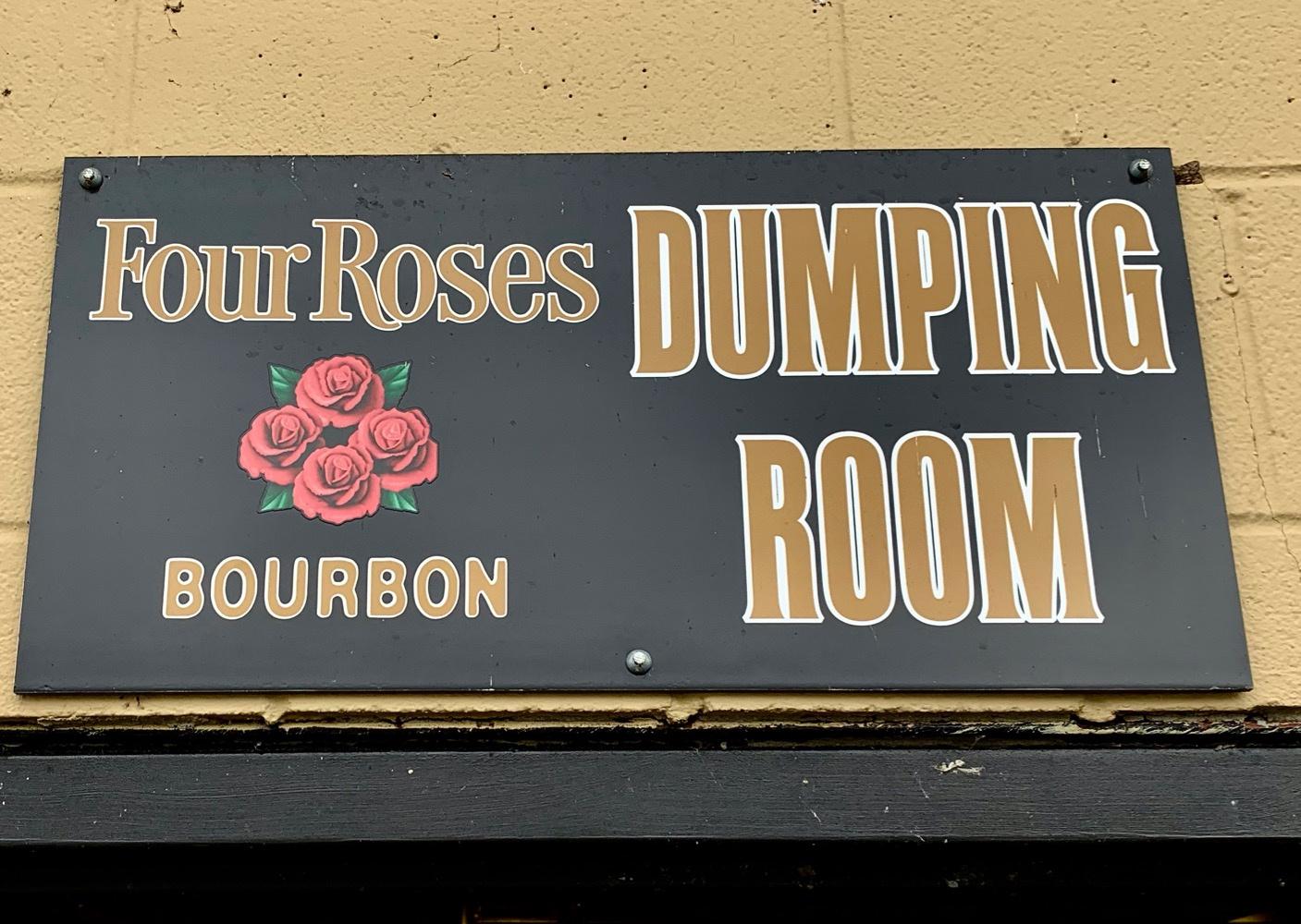 Four Roses Barrel Dumping Room Sign