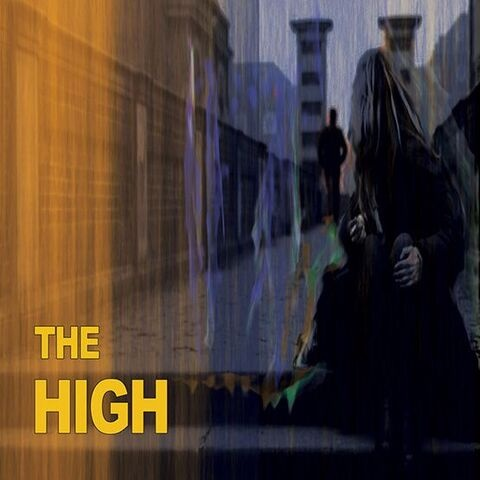 High, The - 'Say It Now'
