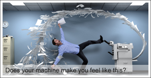 Does your machine make you feel like this?||||