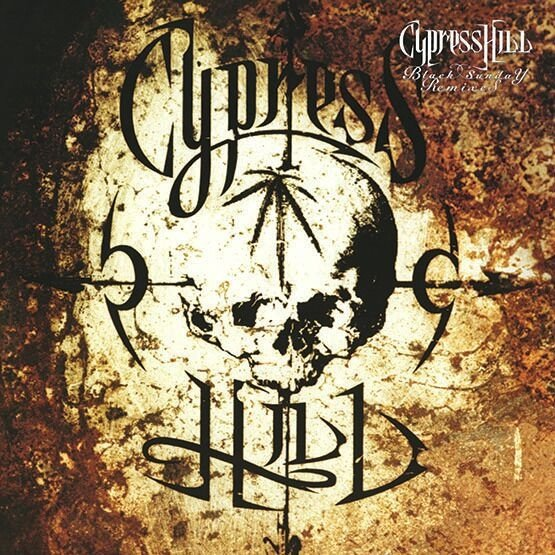 Cypress Hill - 'Black Sunday Remixes'