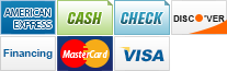 We accept American Express, Cash, Checks, Discover, Financing, MasterCard and Visa.