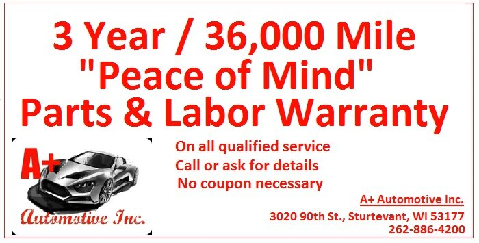 A+ Automotive Inc., Sturtevant, WI offers a free 36 month, 36,000 mile warranty on qualified car service.