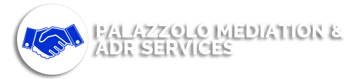 PALAZZOLO MEDIATION & ADR SERVICES
