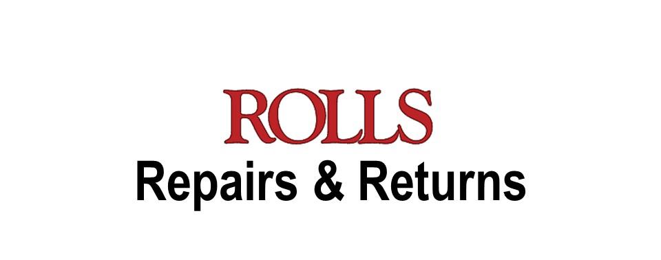 Rolls Repairs & Returns