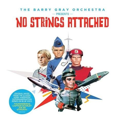 Barry Gray Orchestra - 'No Strings Attached'