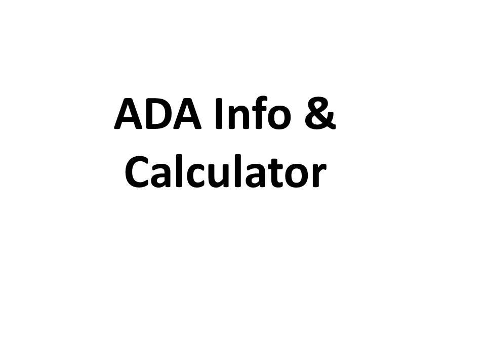 ADA Info & Calculator
