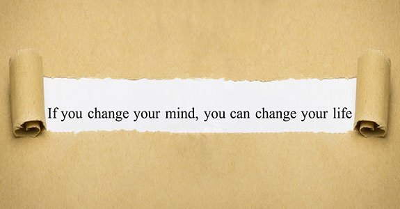 If You Change Your Mind, You Can Change Your Life