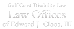Law Offices of Edward J. Cloos, III in Covington, LA and Franklin, LA focuses on disability law.