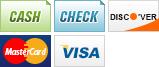 We accept Cash, Check, Discover, MasterCard and Visa.