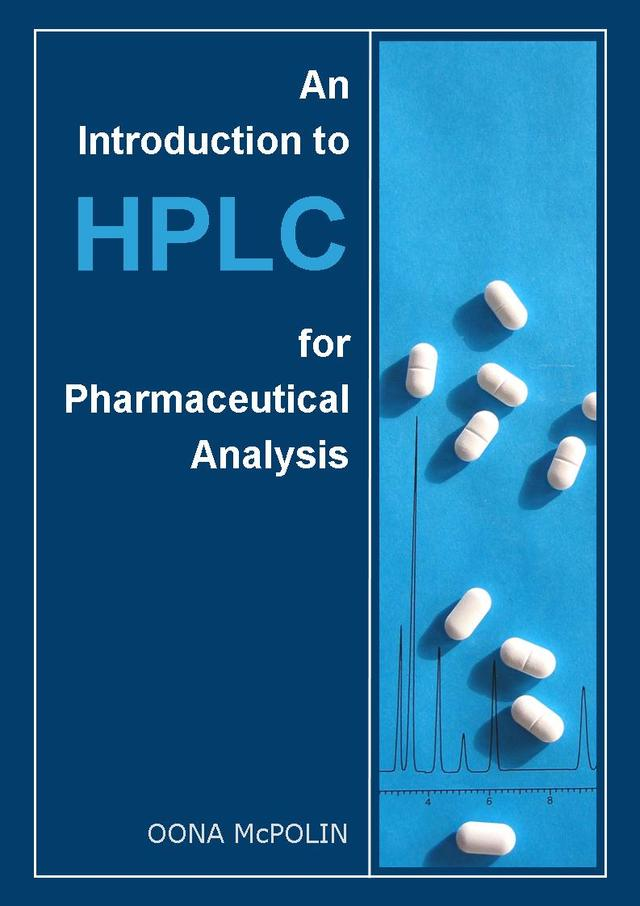 Book - An Introduction to HPLC for Pharmaceutical Analysis