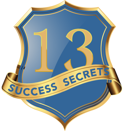 13 Success Secrets