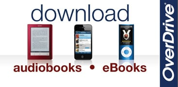 Use OverDrive to check out eBooks and audiobooks.