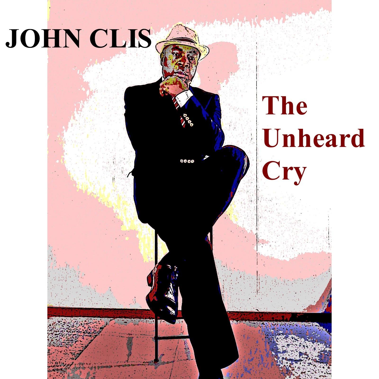 https://0201.nccdn.net/1_2/000/000/13c/9ff/John-Clis---The-Unheard-Cry---Pic-1-1600x1600.jpg