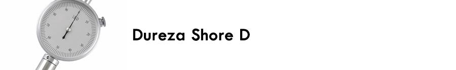 https://0201.nccdn.net/1_2/000/000/144/39a/Dureza-Shore-D-900x139.jpg